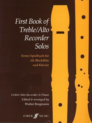 First Book of Treble / Alto Recorder Solos - Bergmann, Walter (Editor)
