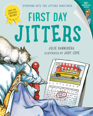First Day Jitters - Danneberg, Julie