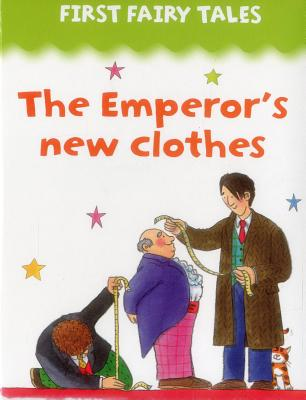 First Fairy Tales: The Emperor's New Clothes -