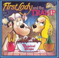 First Lady and the Tramp - Capitol Steps