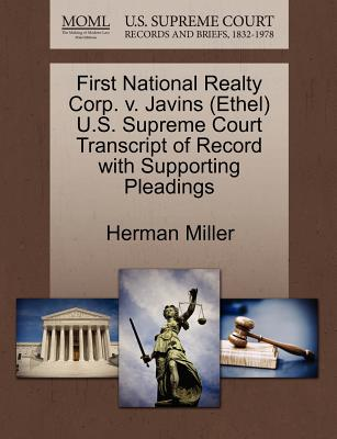 First National Realty Corp. V. Javins (Ethel) U.S. Supreme Court Transcript of Record with Supporting Pleadings - Miller, Herman