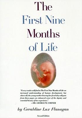 First Nine Months of Life - Flanagan, Geraldine