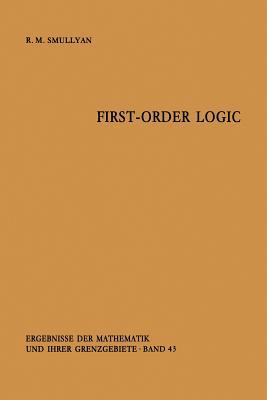 First-Order Logic - Smullyan, Raymond R
