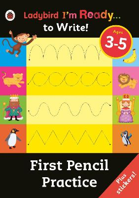 First Pencil Practice: Ladybird I'm Ready to Write Sticker Activity Book -