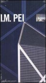 First Person Singular: I.M. Pei