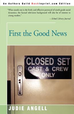 First the Good News - Angell, Judie, and Gaberman