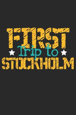 First Trip To Stockholm: 6x9 Blank Composition Notebook perfect gift for your Trip to Stockholm for every Traveler - Publishing, Stockholm