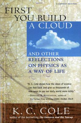 First You Build a Cloud - Cole, K C, and Oppenheimer, Frank (Preface by)