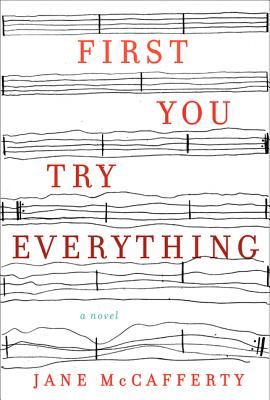 First You Try Everything - McCafferty, Jane