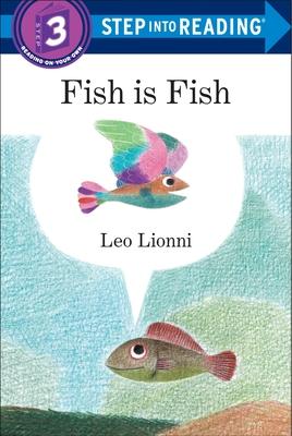 Fish Is Fish - Lionni, Leo