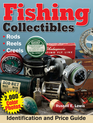 Fishing Collectibles - Lewis, Russell E