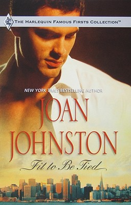 Fit to Be Tied - Johnston, Joan