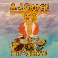 Fit to Serve - A. J. Croce