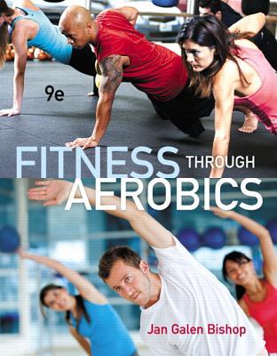 Fitness through Aerobics - Bishop, Jan Galen