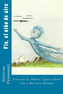 Fiu, El Nino de Aire - Valls, Cristina Fernandez, and Ediciones, La Pereza