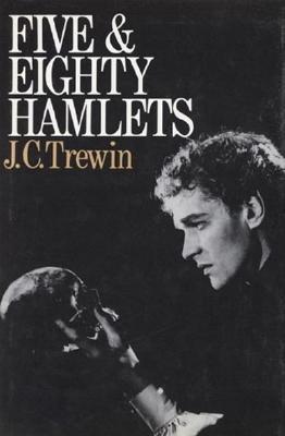 Five and Eighty Hamlets - Trewin, J C