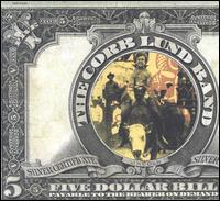 Five Dollar Bill - The Corb Lund Band