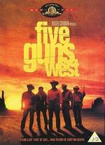 Five Guns West