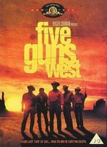 Five Guns West - Roger Corman