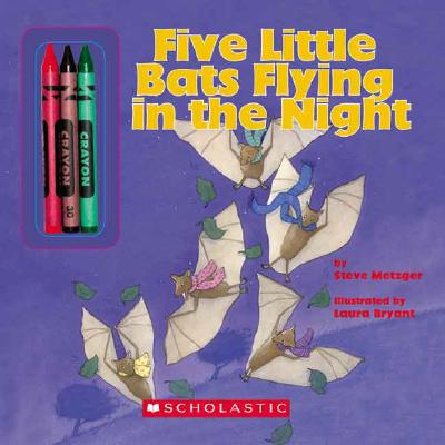 Five Little Bats Flying in the Night - Metzger, Steve