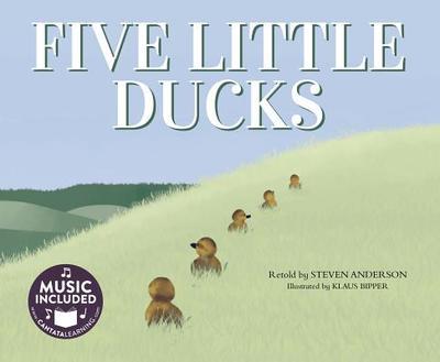 Five Little Ducks - Anderson, Steven, PH.D., and Steven C Music