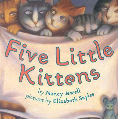 Five Little Kittens -