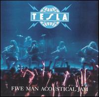 Five Man Acoustical Jam - Tesla