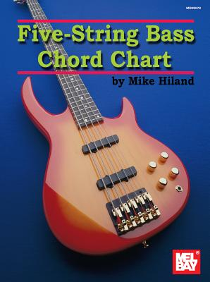 Five-String Bass Chord Chart - Hiland, Mike