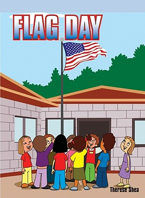 Flag Day - Shea, Therese M