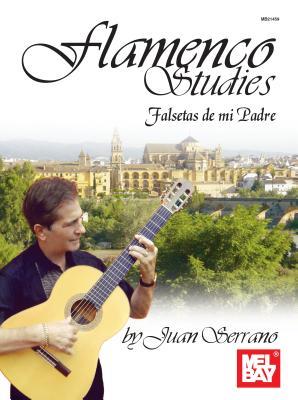 Flamenco Studies: Falsetas De Mi Padre - Serrano, Juan
