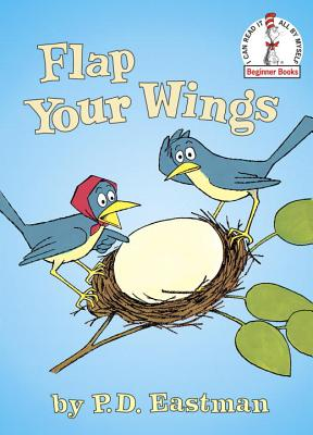 Flap Your Wings - Eastman, P D