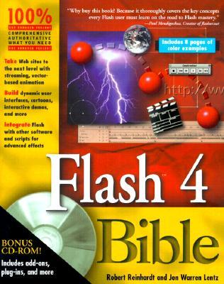 Flash 4 Bible - Reinhardt, Robert, and Lentz, Jon Warren