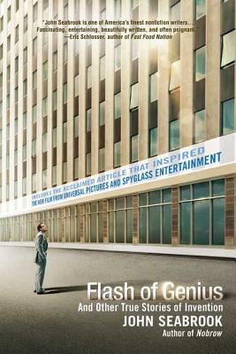 Flash of Genius: And Other True Stories of Invention - Seabrook, John
