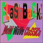 Flashback! New Wave Classics