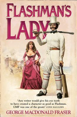Flashman's Lady - Fraser, George MacDonald