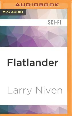 Flatlander - Niven, Larry, and Holland, Dennis (Read by)