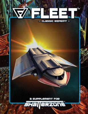 Fleet (Classic Reprint): A Supplement for Shatterzone - Bolme, Ed