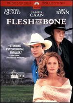 Flesh and Bone - Steve Kloves