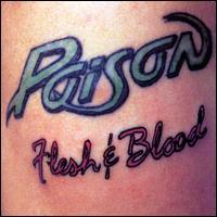 Flesh & Blood - Poison