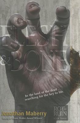 Flesh & Bone, 3 - Maberry, Jonathan