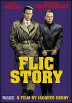 Flic Story - Jacques Deray