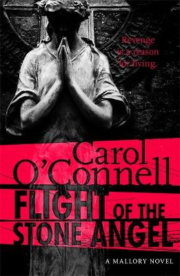 Flight of the Stone Angel - O'Connell, Carol