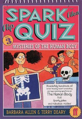 Flip Quiz 3: Mysteries of the Human Body: Mysteries of the Human Body - Deary, Terry