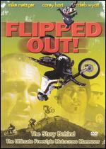Flipped Out!