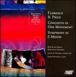 Florence Price: Concerto in One Movement; Symphony in E minor