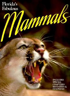 Florida Fabulous Mammals - Publications World, and Gingerich, Jerry
