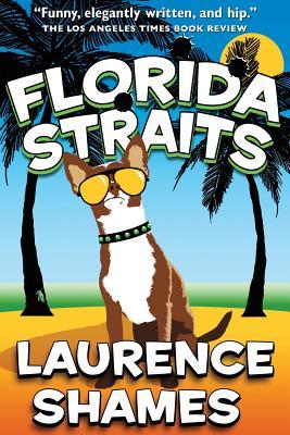 Florida Straits - Shames, Laurence