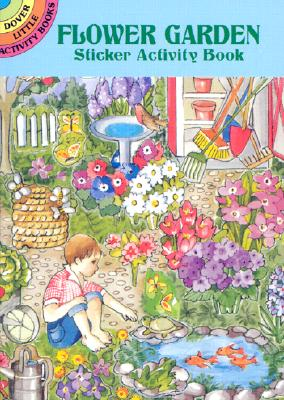 Flower Garden Sticker Activity Book - O'Brien, Joan, and Activity Books, and Flowers