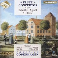 Flute Concertos by Scheibe, Agrell & Hasse - Concerto Copenhagen; Irene Spanger (flute); Maria Bania (flute)
