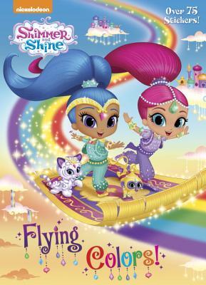 Flying Colors! (Shimmer and Shine) - Golden Books
